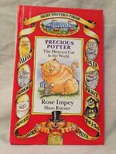 Precious Potter The Heaviest Cat in the World, Shoo Rayner, Impey - 1st/1st 1994