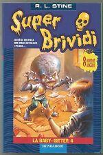 La baby-sitter 4 R.L. Stine Super brividi 15 libri horror ragazzi piccoli 1° ED.