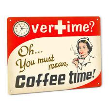 Overtime Coffee Time Nurse Sign RN Station Hospital Clinic Office LVN Nursing
