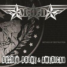 M.O.D. - BUSTED BROKE AND AMERICAN   CD NEU