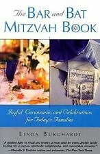 Bar and Bat Mitzvah Book : Joyful Ceremonies and Celebrations for Today's Fam...