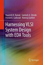 Harnessing VLSI System Design with EDA Tools Gebundenes Buch Englisch