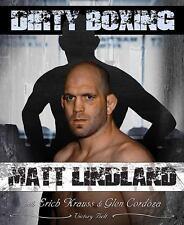 Dirty Boxing for Mixed Martial Arts: Wrestling/Mixed Martial Arts, Matt Lindland