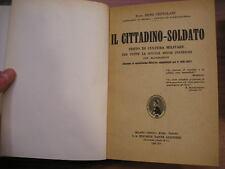 Reno Centolani IL CITTADINO SOLDATO testo di cultura militare Dante Allighieri