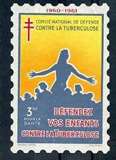 ERINNOPHILIE TIMBRE  VIGNETTE / COMITE NATIONAL CONTRE LA TUBERCULOSE 60/61