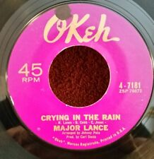 "Major Lance Okeh 4-7181 ""CRYING IN THE RAIN"" (GREAT SOUL) MAKE OFFER"