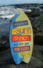 Welcome To The Surf Shack - Kick Off Your Flip Flops Beach Surfboard Sign Decor