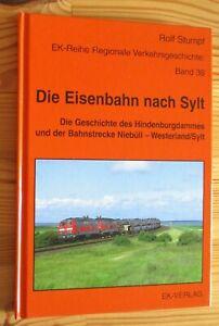 Die Eisenbahn nach Sylt - Regionales Verkehrsgeschichte # Eisenbahn-Kurier