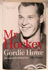 Gordie Howe, Mr Hockey: My Story, Hardcover – 2014, New