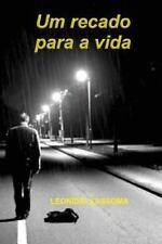 Um Recado para a Vida by Leonidio Kassoma (2016, Paperback)