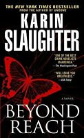 Beyond Reach: A Novel (Grant County) by Karin Slaughter