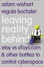 Leaving Reality Behind : Etoy vs. eToys.com by Regula Bochsler, Adam Wishart