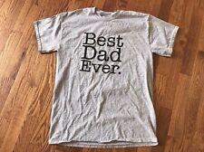 Best Dad Ever Gray Black Tshirt Gildan Cotton Fathers Day Shirt - Medium - EUC
