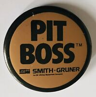 Smith Gruner Pit Boss Advertising Brand Pin Badge Rare Vintage (R8)