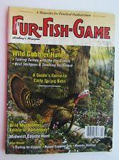 Fur- Fish- Game Magzine April 1994  Wild Gobbler Hunt/ Midwet Coyote Hunt
