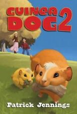 Guinea Dog 2, Patrick Jennings, New Book