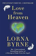 Love from Heaven: Now Includes a 7 Day Path to Bring More Love into Your Life...