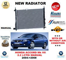 FOR HONDA ACCORD Mk VII 2.2 i-CTDi RADIATOR 2004->2008 MANUAL ** OE QUALITY **