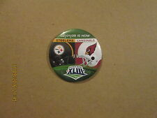 NFL Steelers Cardinals 02-01-09 IS NOW SUPER BOWL XLIII Pinback Button