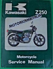 KAWASAKI Z250 Z 250 MANUALE OFFICINA  MANUAL SHOP SERVICE REPAIR BOOK