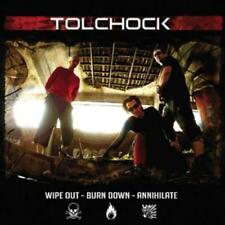 Tolchock - Wipe Out - Burn Down - Annihilate /0