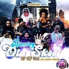 BLAZING OLD SKOOL HIP-HOP MIX CD