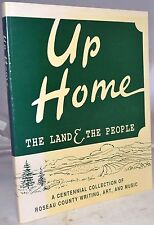 UP HOME land & The People Roseau Minnesota History Music Art