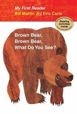 Brown Bear, Brown Bear, What Do You See? My First Reader by Martin Jr., Bill