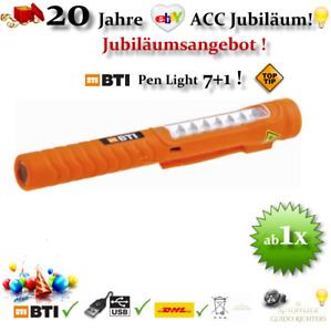 BTI 💡LED 🖊 PEN LIGHT 7+1 HANDLAMPE 🔌USB 100 LUX🚦 INSPEKTIONSLAMPE AKKU LAMPE