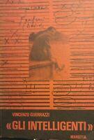 GLI INTELLIGENTI V. GUERRAZZI P12110