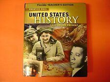 Prentice Hall Florida Teacher Edition United States History 1850 to the Present