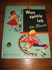 (E534) ALTES KINDERBUCH WAS SPIELE ICH ZU HAUSE BESCHÄFTIGUNGSBUCH BOJE 1958 RAR