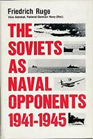 Naval Institute Historical Book Soviets as Naval Opponents 1941-1945 VG