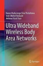 ULTRA Wideband Wireless corpo Area Network di Jean-Michel Redoute, kasun.
