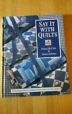 Say It With Quilts by Diana McClun & Laura Nownes Quilt Pattern Book
