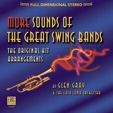 More Sounds of the Great Swing Bands, Glen Gray & the Casa Loma Orches, Good