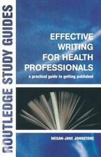 Effective Writing for Health Professionals: A Prac