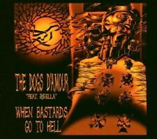 The Dogs D AMOUR-when bâtards Go to hell-CD-NEUF