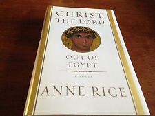 Christ the Lord: Out of Egypt by Anne Rice Hardcover