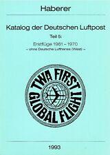 Haberer Erstflüge 1961-1970 luchtpost first flights Germany eerste vluchten