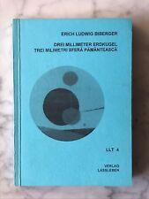 Erich L. Biberger: Drei Millimeter Erdkugel - Gedichte, Deutsch-Rumänisch, 1999