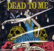 Dead to me – Cuban ballerina CD One Man Army punk Clash
