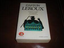 GASTON LEROUX INTEGRALE 4 EPISODES COLLECTION BOUQUINS ROBERT LAFFONT 1984