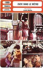 Fiche Cinéma. Movie Card. Zazie dans le métro (France) 1960 Louis Malle