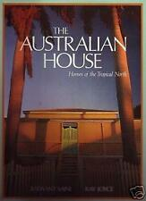 THE AUSTRALIAN HOUSE Homes Of The Tropical North HC