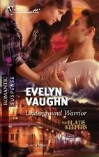 Underground Warrior - Acceptable - Vaughn, Evelyn - Mass Market Paperback