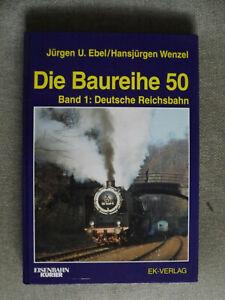 """EK-Verlag """"Die Baureihe 50"""" Band 1: Deutsche Reichsbahn von Ebel/Wenzel (96)"""