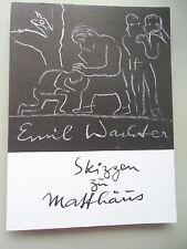 Emil Wachter Skizzen zu Matthäus 1981