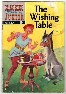 Classics Illustrated Jr. #547 - Wishing Table, HRN #545, Good - Very Good Cond