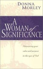 A Woman of Significance: Discovering Your Value and Purpose in the Eye-ExLibrary
